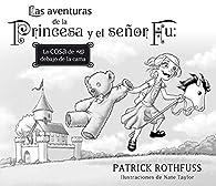 Las aventuras de la Princesa y el señor Fu par  Patrick Rothfuss/Nate Taylor
