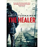 [(The Healer)] [ By (author) Antti Tuomainen, Translated by Lola Rogers ] [February, 2014] bei Amazon kaufen