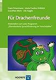 """Für Drachenfreunde: Materialien zum Lobo-Programm """"Elternbasierte Sprachförderung im Vorschulalter"""""""