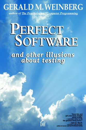 Perfect Software: And Other Illusions About Testing por Gerald M. Weinberg