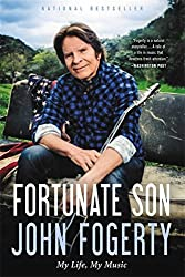 Fortunate Son: My Life, My Music by John Fogerty (2016-10-25)