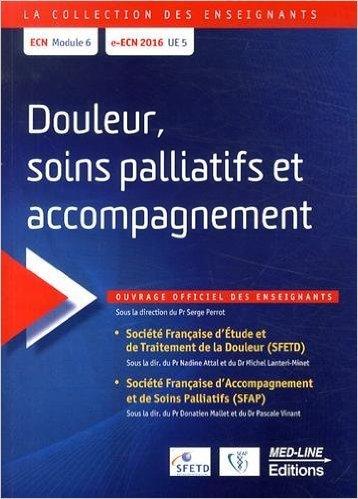 Douleur, soins palliatifs et accompagnement de Serge Perrot,Collectif ( 5 avril 2014 )