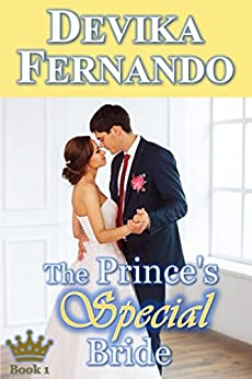 The Prince's Special Bride: Royal Romance (Romancing the Royals Book 1) by [Fernando, Devika]