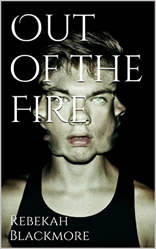out-of-the-fire-only-in-his-mind-trilogy-book-1-english-edition