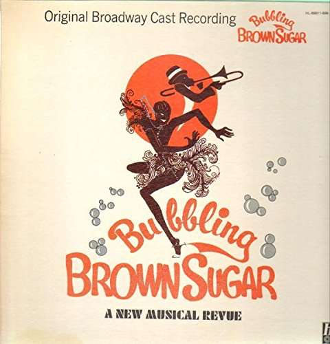 Bubbling Brown Sugar (Original Broadway Cast) [Vinyl LP] [Vinyl LP] (Brown Sugar Bubbling)