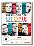 Die Kinder der Utopie -