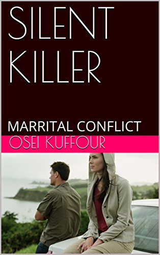 SILENT KILLER: MARRITAL CONFLICT (English Edition)