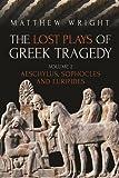 Lost Plays of Greek Tragedy (Volume 2)