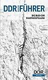 DDR-Führer: Das Buch zur Dauerausstellung - Sören Marotz