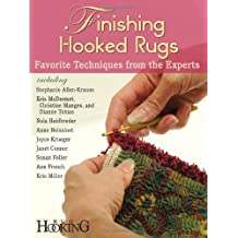 Finishing Hooked Rugs: Favorite Techniques from the Experts