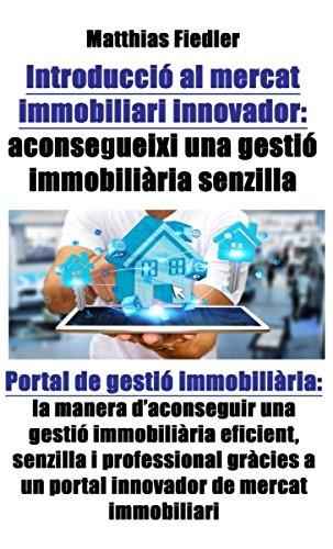 Descargar libro Introducció al mercat immobiliari innovador