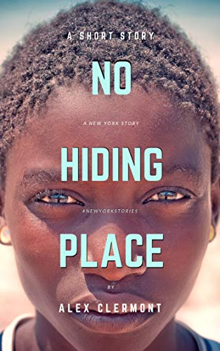 No Hiding Place by Alex Clermont