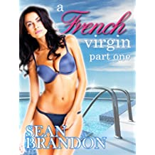 A French Virgin, Part One