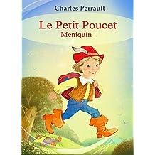 Le Petit Poucet (Français Espagnol édition bilingue): Meniquín (Francés Español Edición bilingüe, ilustrado)