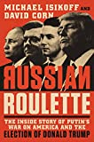 #5: Russian Roulette: The Inside Story of Putin's War on America and the Election of Donald Trump
