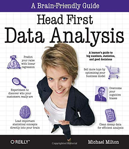 Head First Data Analysis: A learner's guide to big numbers, statistics, and good decisions (Spreadsheet-modellierung)