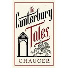 The Canterbury Tales (Alma Classics Evergreens)