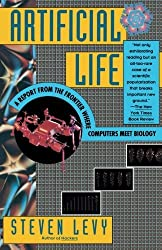 Artificial Life: A Report from the Frontier Where Computers Meet Biology by Steven Levy (1993-07-27)