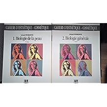 CAHIERS D'ESTHETIQUE-COSMETIQUE NUMERO 2 : BIOLOGIE GENERALE. 2ème édition
