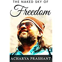 The Naked Sky of Freedom