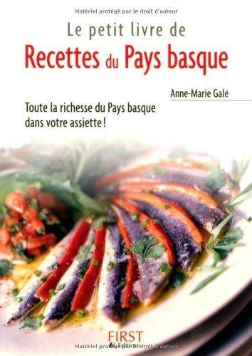 Recettes du Pays basque de Anne-Marie Galé (1 mars 2005) Poche