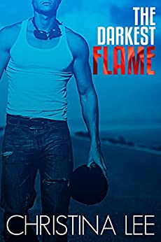 The Darkest Flame (Roadmap to Your Heart Book 1) (English Edition) di [Lee, Christina]