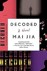 Decoded: A Novel by Mai Jia (2015-03-03)