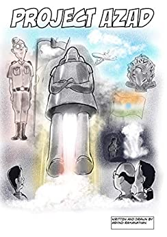 Project Azad (Rishi and his robot Book 1) by [Ramanathan, Arvind]
