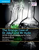 GCSE English Literature for AQA The Strange Case of Dr Jekyll and Mr Hyde Student Book (GCSE English Literature AQA)