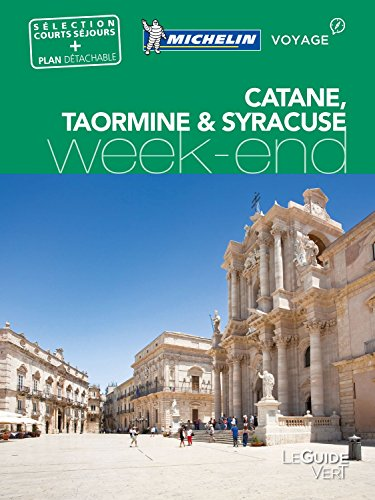 Guide Vert Week End Catane Syracuse Taormine Michelin