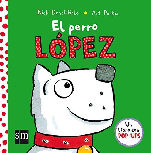 El perro López (Pollo Pepe) por Nick Denchfield