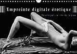 Empreinte digitale érotique : détails particuliers de la peau : Calendrier de nus artistiques