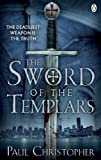 The Sword of the Templars (The Templars series, Band 1)