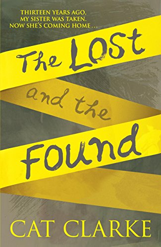 The Lost and the Found by [Clarke, Cat]