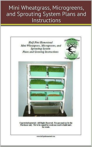 hph-mini-wheatgrass-microgreens-and-sprouting-system-plans-and-growing-instructions-half-pint-homest