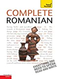 Complete Romanian Beginner to Intermediate Course: Learn to read, write, speak and understand a new language with Teach Yourself (Complete Languages) (English Edition)