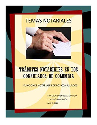 Trámites notariales en los consulados de Colombia: Temas notariales