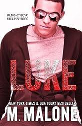 Luke (Blue-Collar Billionaires #5) (Volume 5) by M. Malone (2015-10-13)