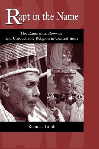 Rapt in the Name: The Ramnamis, Ramnam, and Untouchable Religion in Central India (SUNY series in Hindu Studies) por Ramdas Lamb