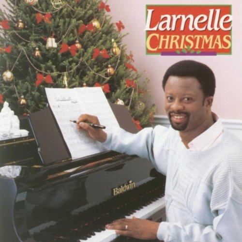 Larnelle Christmas by Larnelle Harris