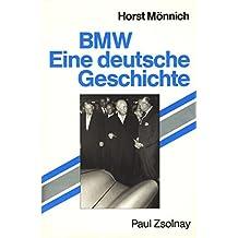 BMW. Eine deutsche Geschichte