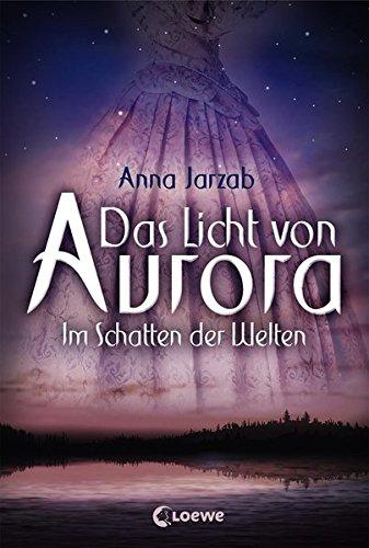 Juli 3 Licht (Das Licht von Aurora - Im Schatten der Welten: Band 2)