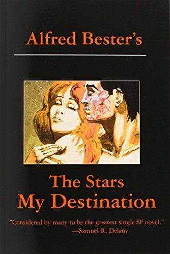 Portada del libro The Stars My Destination by Alfred Bester (2011-06-30)