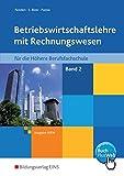Betriebswirtschaftslehre mit Rechnungswesen für Höhere Berufsfachschulen: Band 2: Schülerband