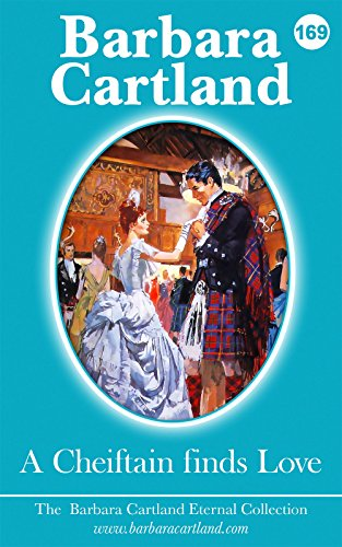 169. A Chieftain finds Love (The Eternal Collection) (English Edition)