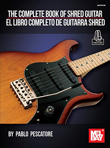 The Complete Book of Shred Guitar - El Libro Completo de Guitarra ...