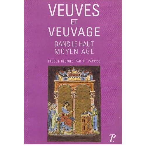 Veuves et veuvage dans le Haut Moyen-Âge