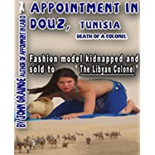 """Appointment in DOUZ, Tunisia """"Death of a Colonel"""" (""""An Appointment in"""" Book 1)"""