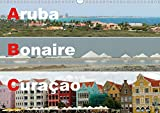ABC: Aruba - Bonaire - Curaçao (Wandkalender 2020 DIN A3 quer): Drei Inseln der Kleinen Antillen im türkisblauen Karibischen Meer (Monatskalender, 14 Seiten ) (CALVENDO Orte) -