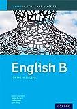English B Skills and Practice: Oxford IB Diploma Programme (Oxford IB Skills and Practice)